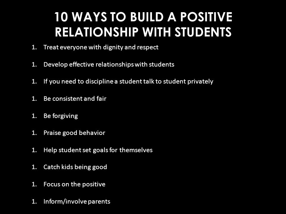 10 WAYS TO BUILD A POSITIVE RELATIONSHIP WITH STUDENTS