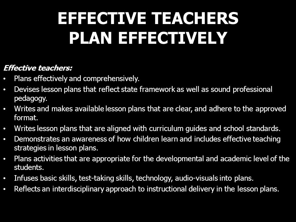 EFFECTIVE TEACHERS PLAN EFFECTIVELY