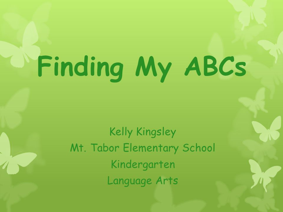 Kelly Kingsley Mt. Tabor Elementary School Kindergarten Language Arts