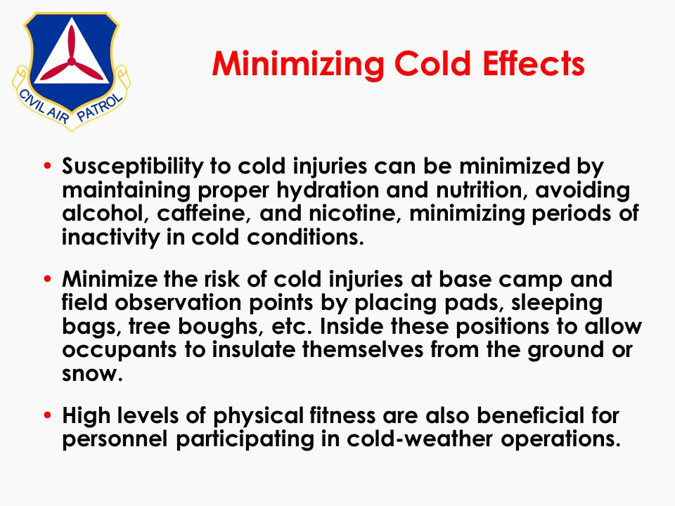 Minimizing Cold Effects