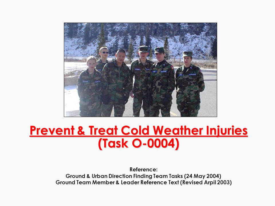 Prevent & Treat Cold Weather Injuries (Task O-0004)