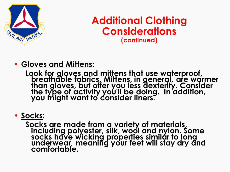 Additional Clothing Considerations (continued)
