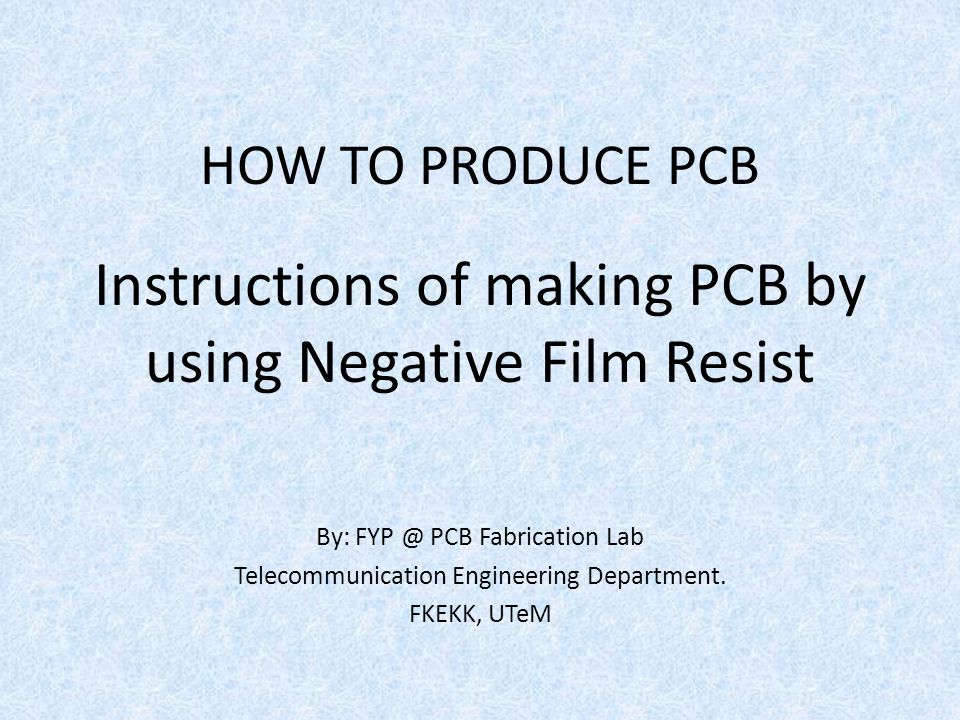 Instructions of making PCB by using Negative Film Resist
