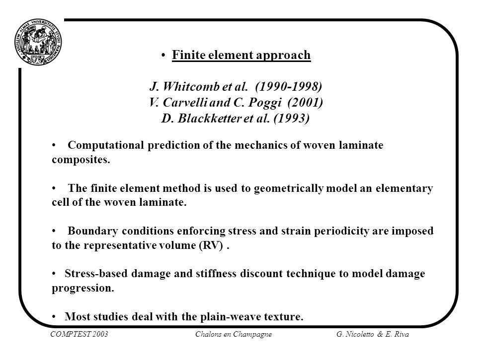 Finite element approach V. Carvelli and C. Poggi (2001)