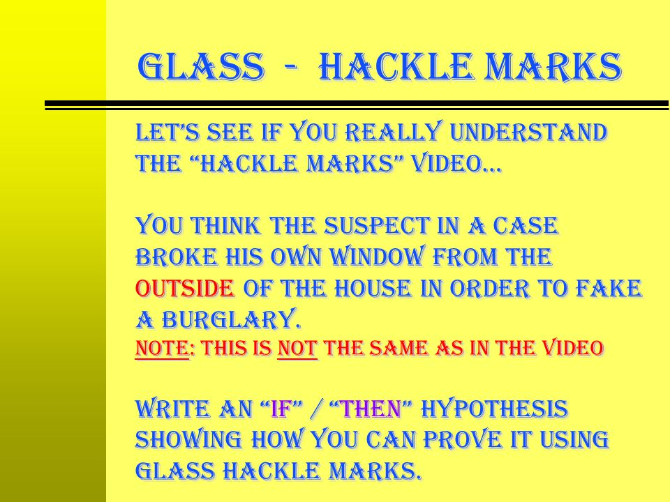 GLASS - Hackle Marks