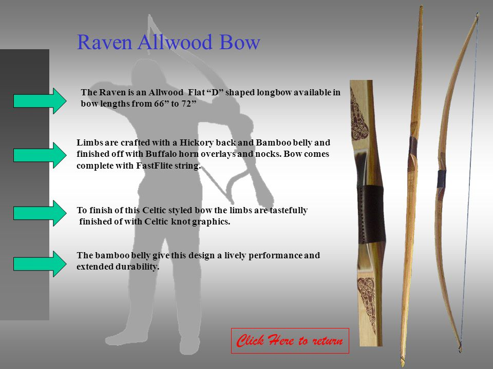 Raven Allwood Bow Click Here to return
