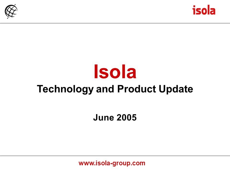 Technology and Product Update