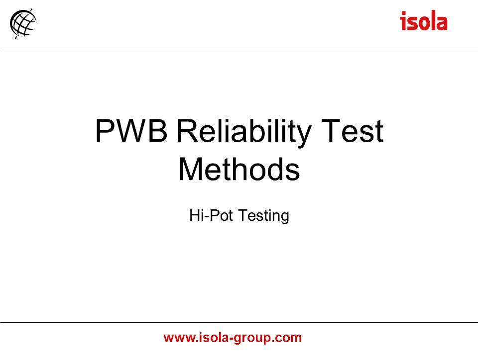 PWB Reliability Test Methods