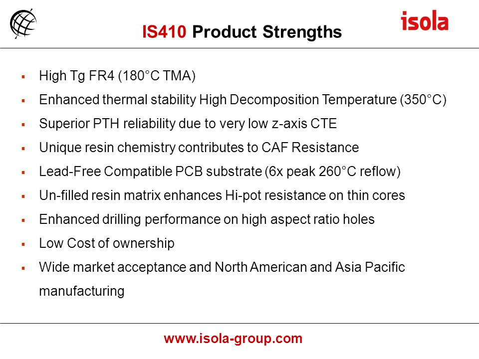 IS410 Product Strengths High Tg FR4 (180°C TMA)
