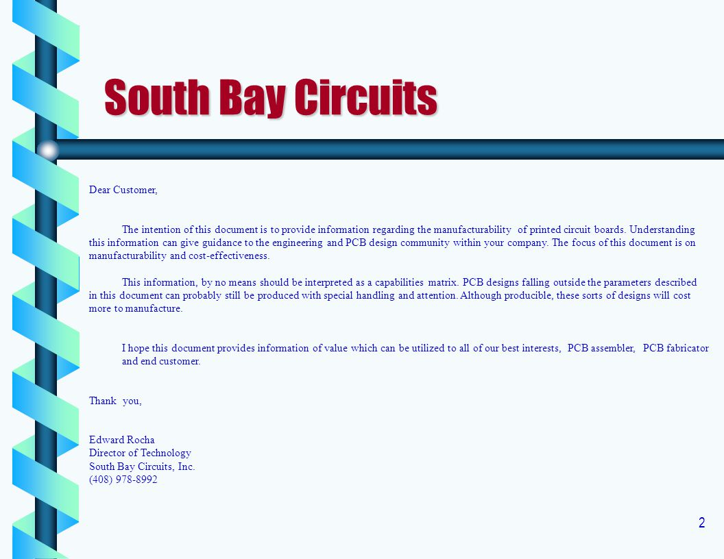 South Bay Circuits Dear Customer,