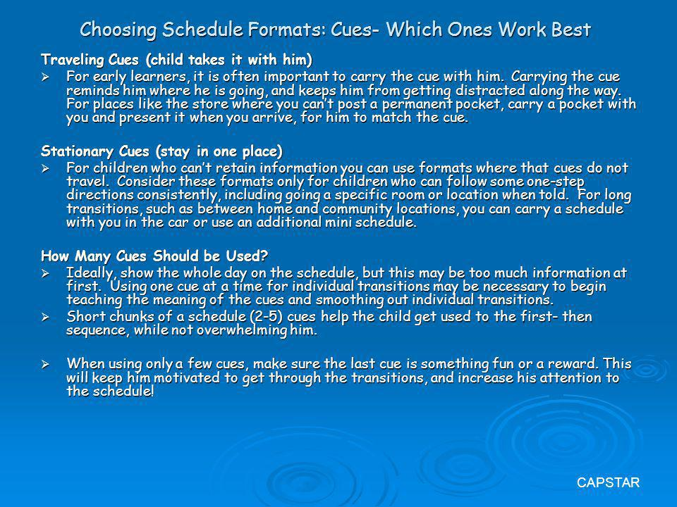 Choosing Schedule Formats: Cues- Which Ones Work Best