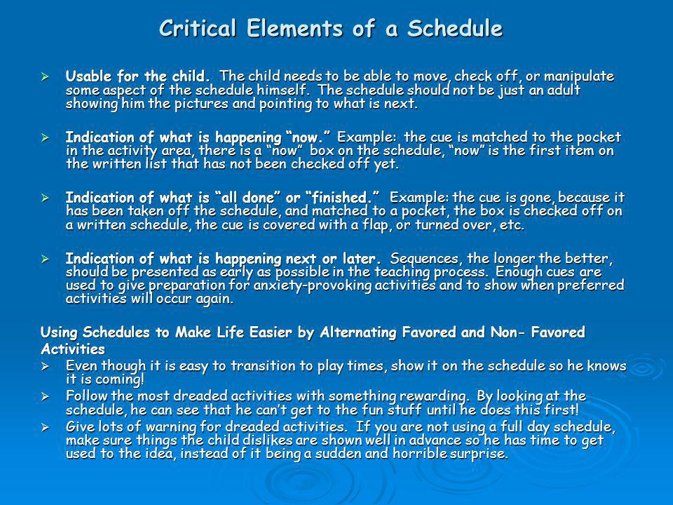 Critical Elements of a Schedule