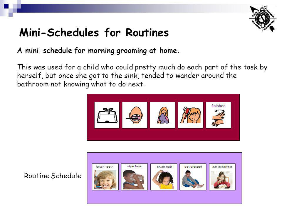 Mini-Schedules for Routines