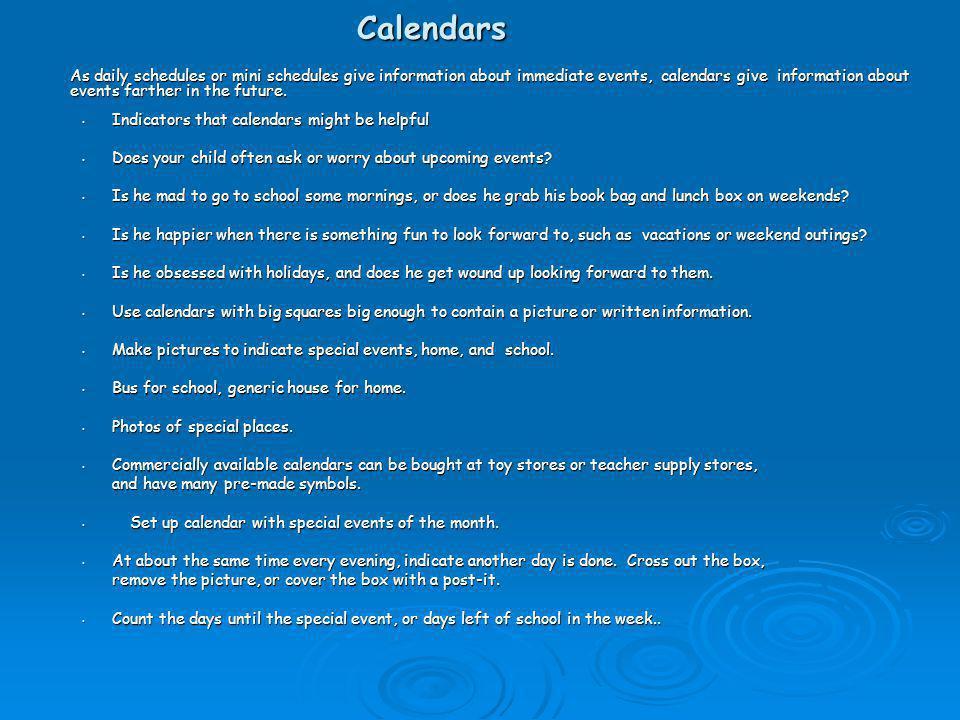 Calendars Indicators that calendars might be helpful