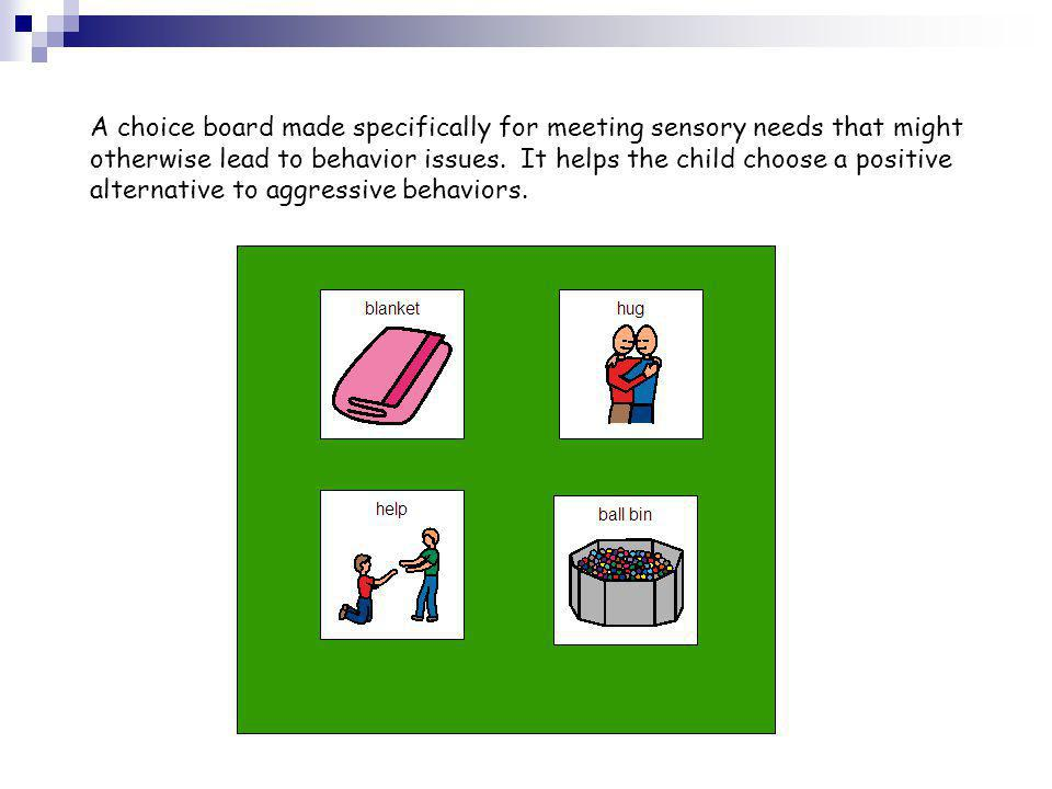 A choice board made specifically for meeting sensory needs that might