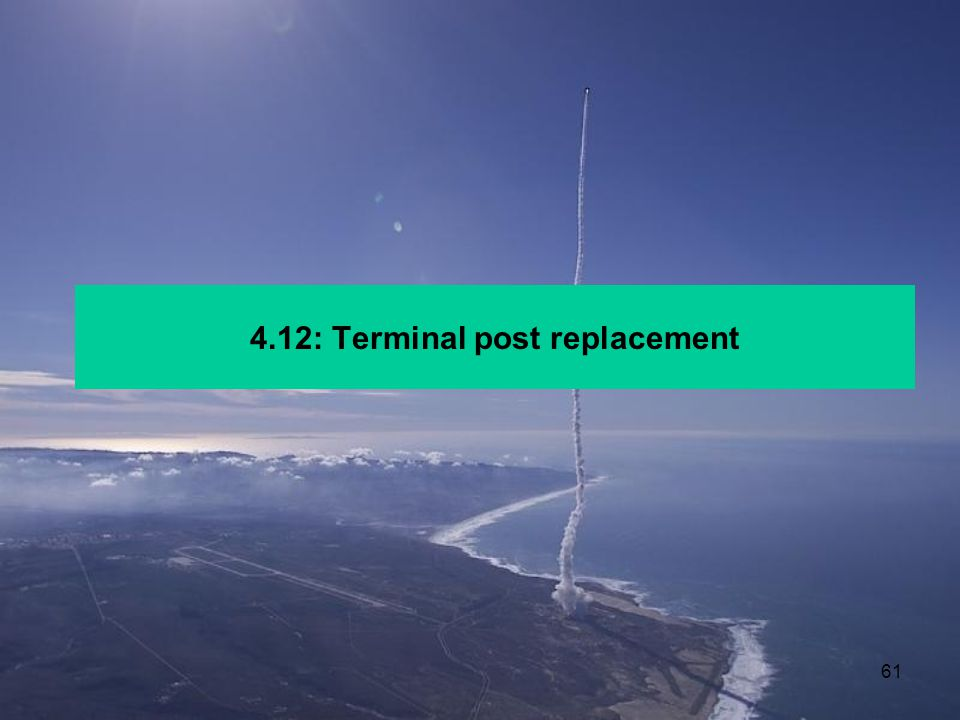 4.12: Terminal post replacement