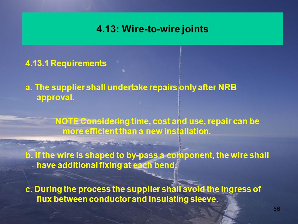 4.13: Wire-to-wire joints 4.13.1 Requirements