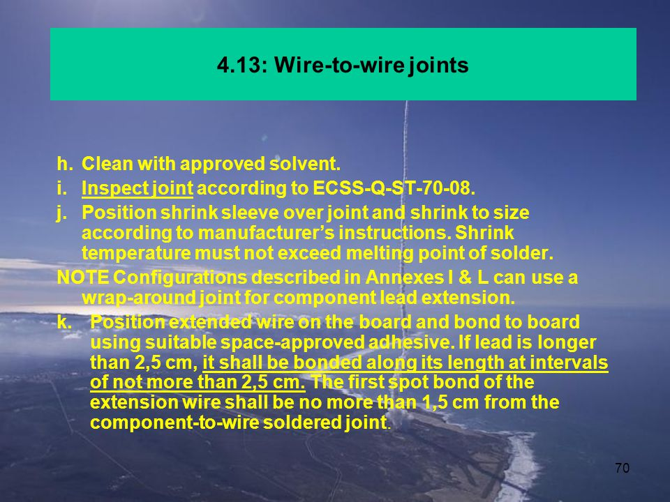 4.13: Wire-to-wire joints h. Clean with approved solvent.