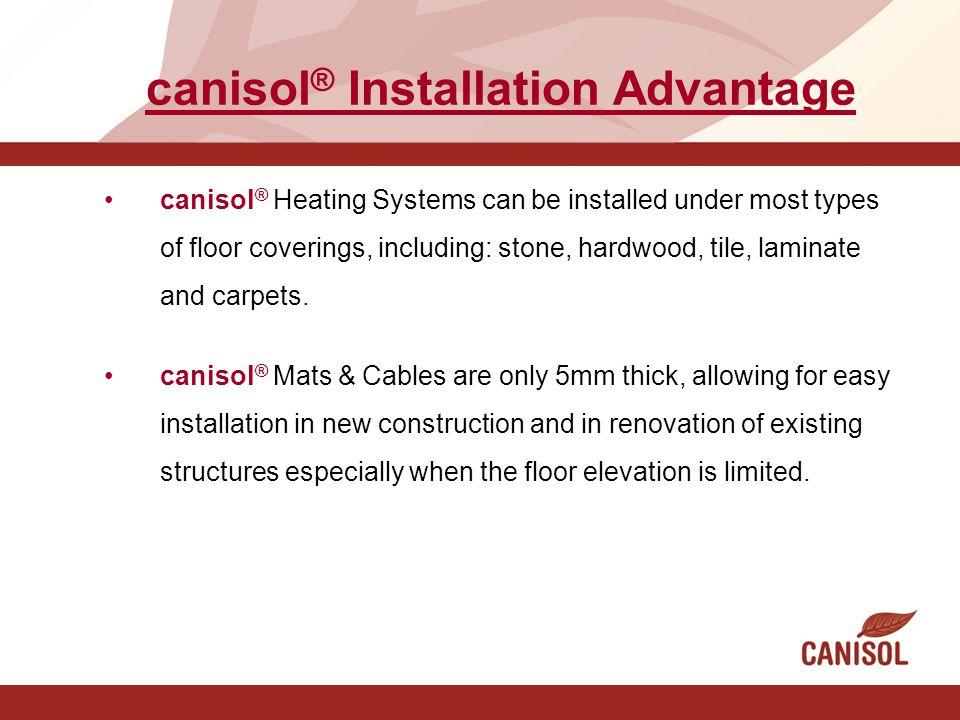 canisol® Installation Advantage