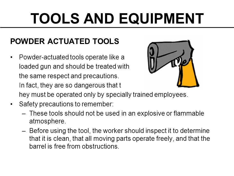 TOOLS AND EQUIPMENT POWDER ACTUATED TOOLS