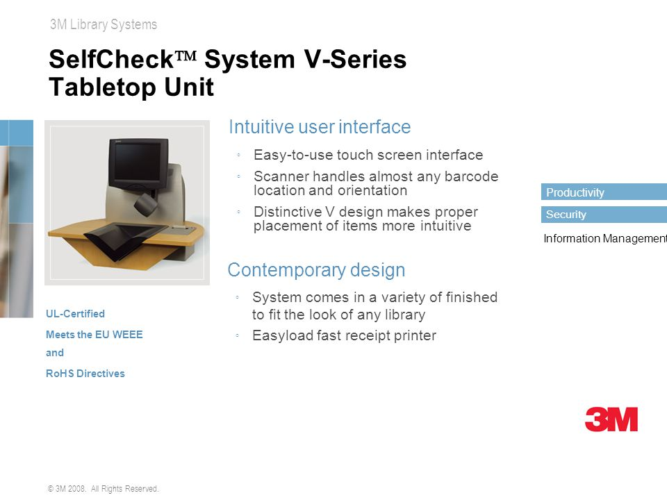 SelfCheck System V-Series Tabletop Unit