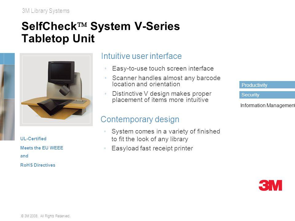 SelfCheck System V-Series Tabletop Unit