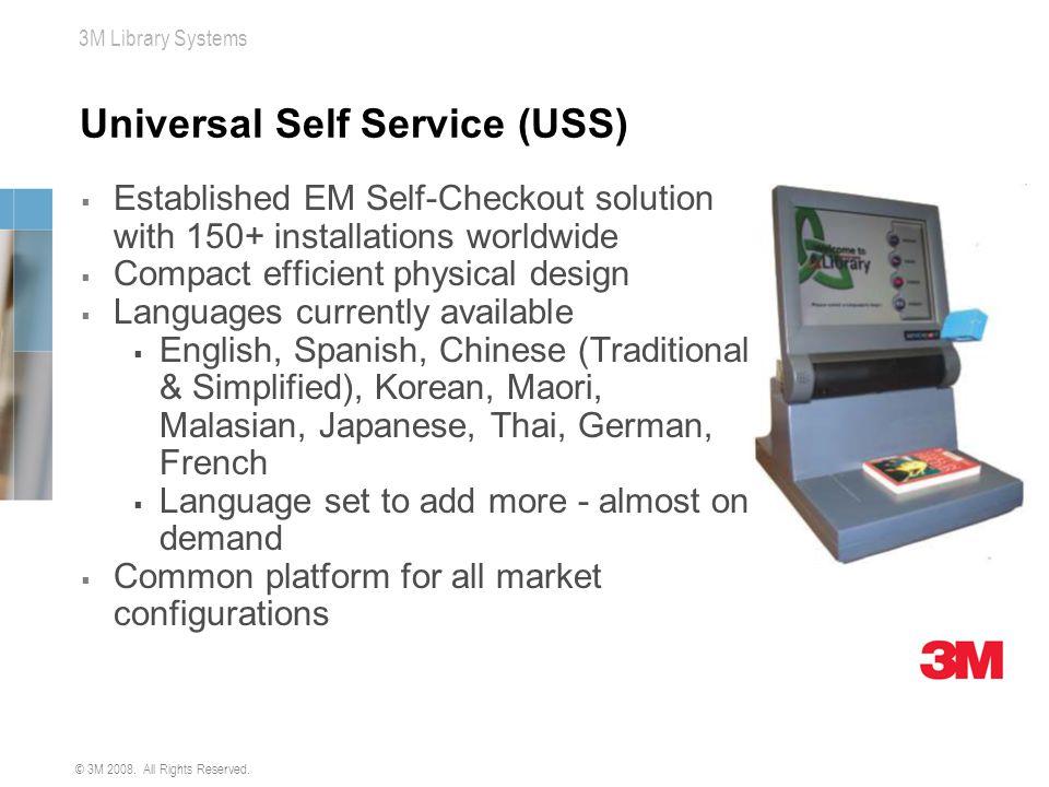 Universal Self Service (USS)