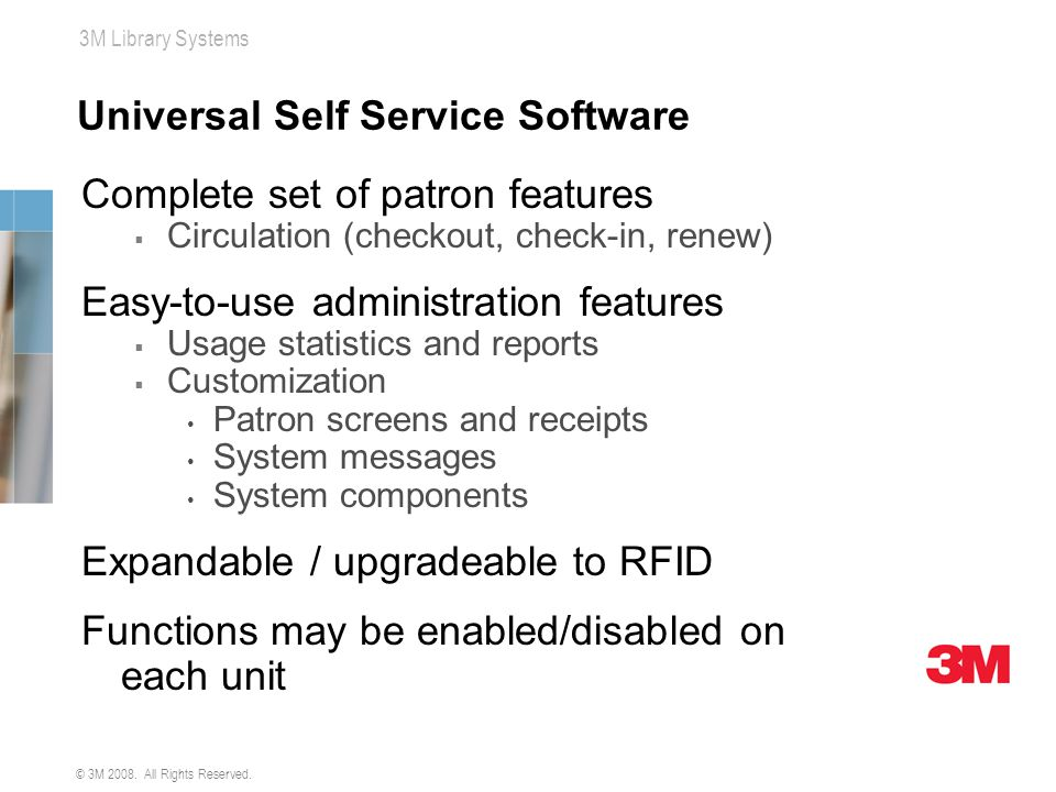 Universal Self Service Software