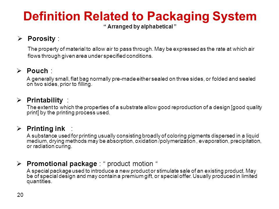 Definition Related to Packaging System Arranged by alphabetical
