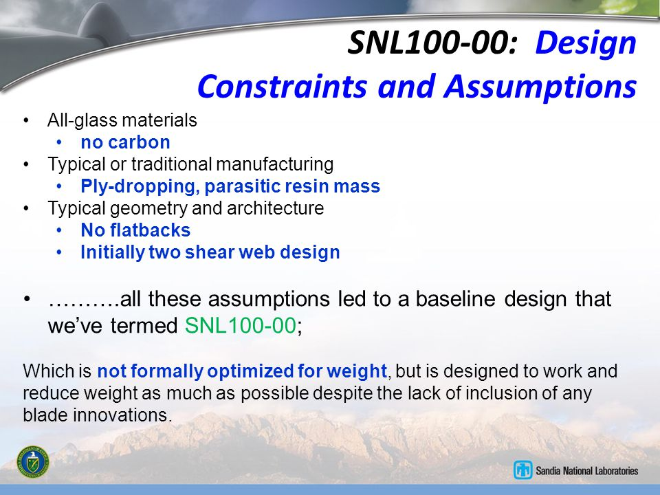 SNL100-00: Design Constraints and Assumptions