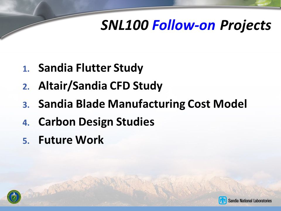 SNL100 Follow-on Projects