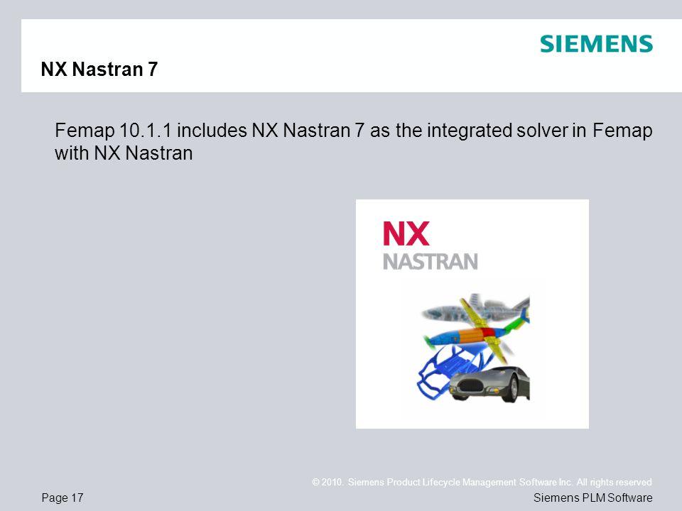NX Nastran 7 Femap 10.1.1 includes NX Nastran 7 as the integrated solver in Femap with NX Nastran
