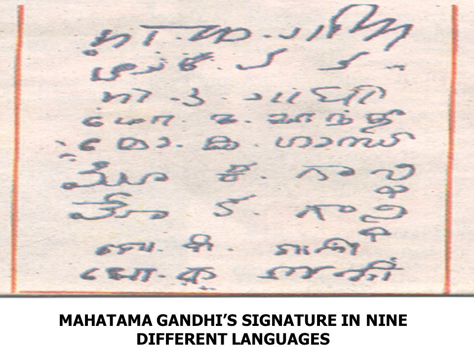 MAHATAMA GANDHI'S SIGNATURE IN NINE DIFFERENT LANGUAGES