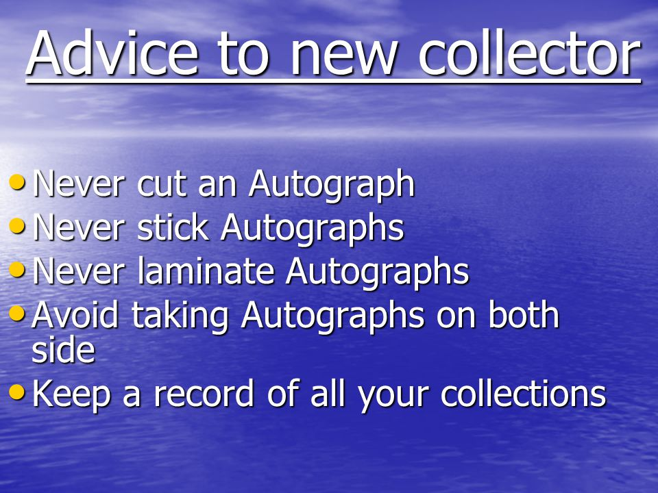 Advice to new collector