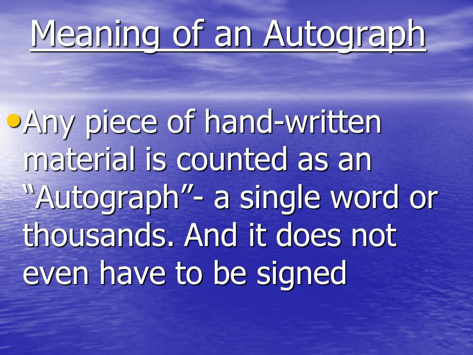 Meaning of an Autograph