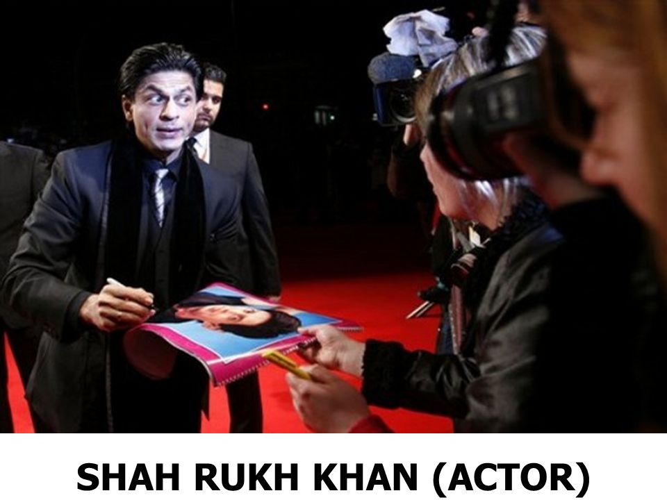 SHAH RUKH KHAN (ACTOR)