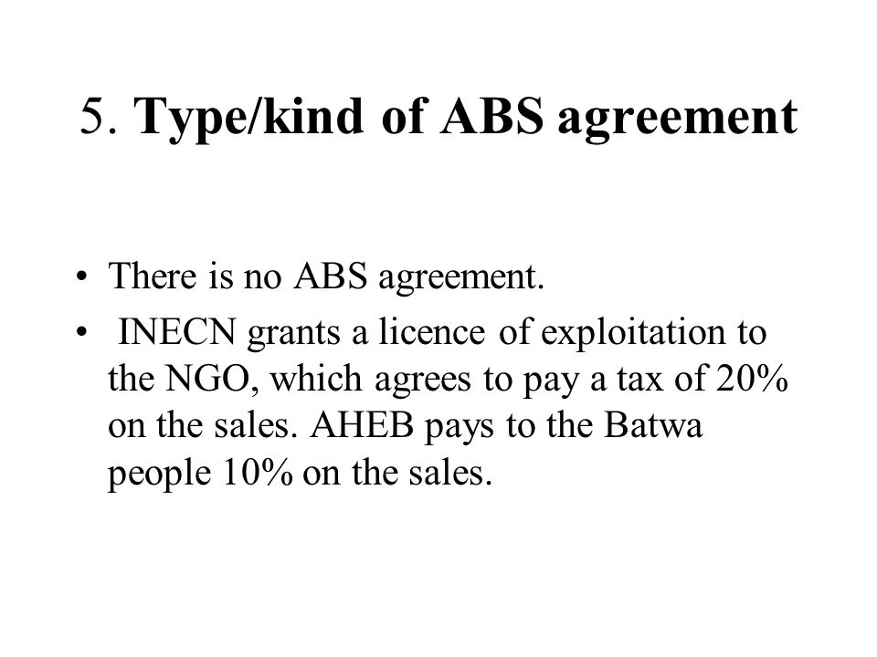 5. Type/kind of ABS agreement