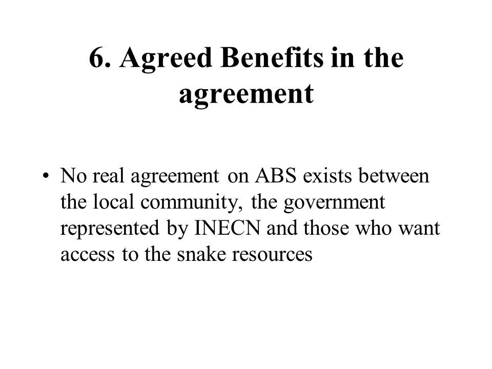 6. Agreed Benefits in the agreement