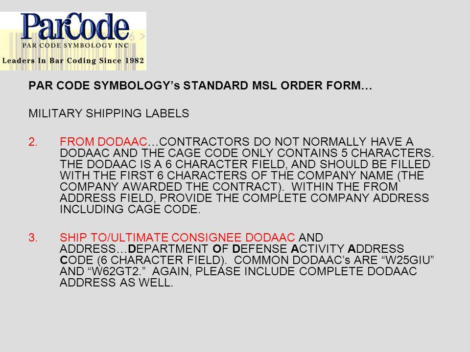 PAR CODE SYMBOLOGY's STANDARD MSL ORDER FORM…