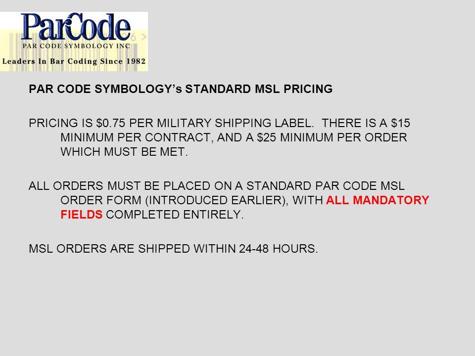 PAR CODE SYMBOLOGY's STANDARD MSL PRICING