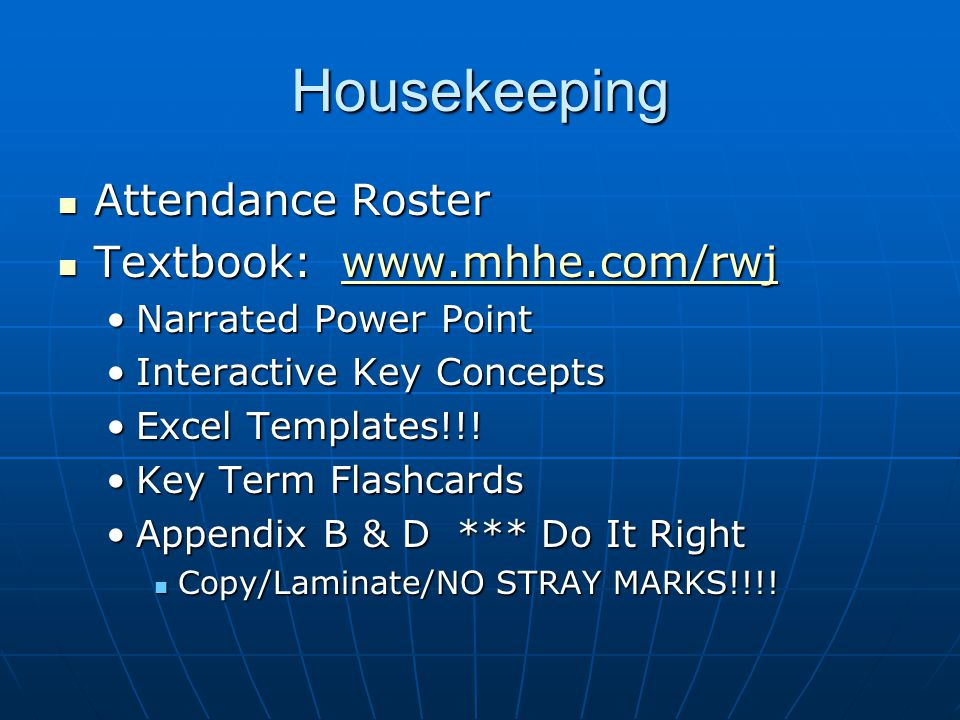 Housekeeping Attendance Roster Textbook: www.mhhe.com/rwj