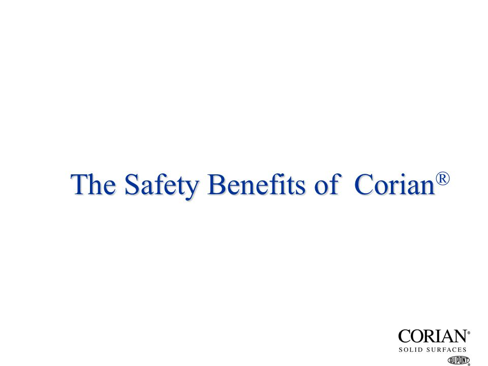 The Safety Benefits of Corian®