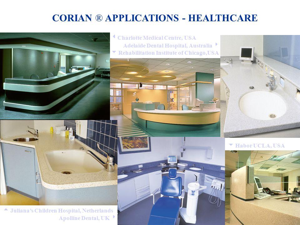 CORIAN ® APPLICATIONS - HEALTHCARE
