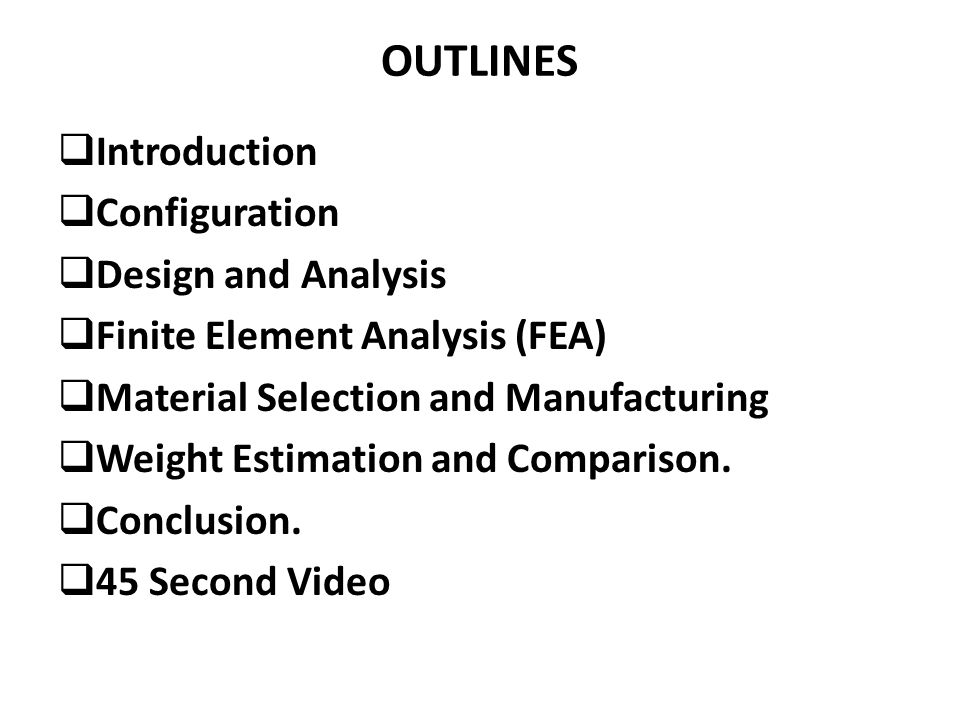 OUTLINES Introduction Configuration Design and Analysis