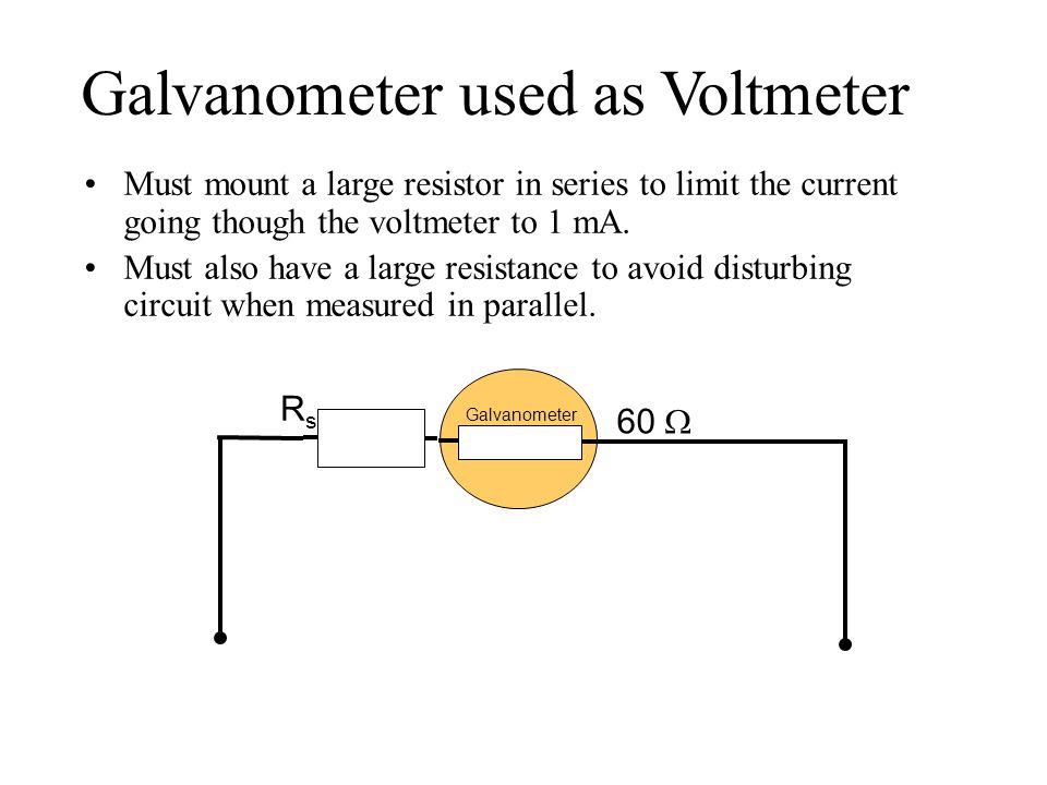 Galvanometer used as Voltmeter