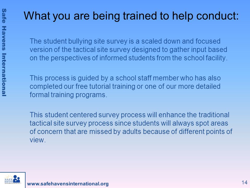 What you are being trained to help conduct: