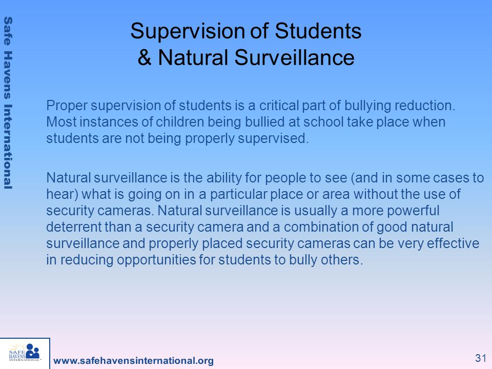 Supervision of Students & Natural Surveillance