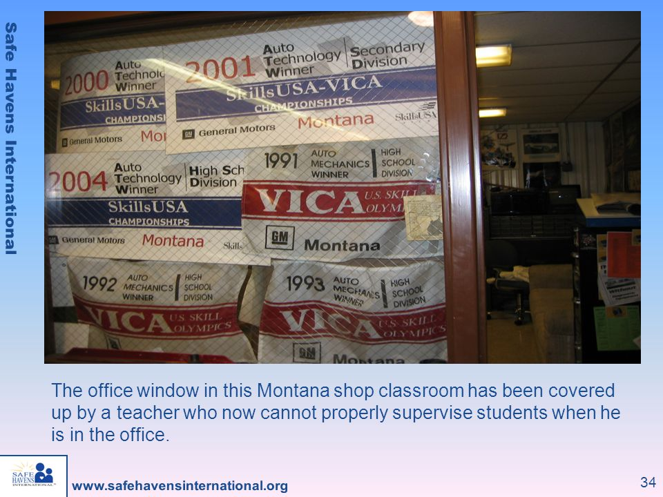The office window in this Montana shop classroom has been covered up by a teacher who now cannot properly supervise students when he is in the office.