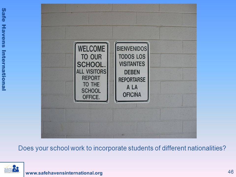 Does your school work to incorporate students of different nationalities