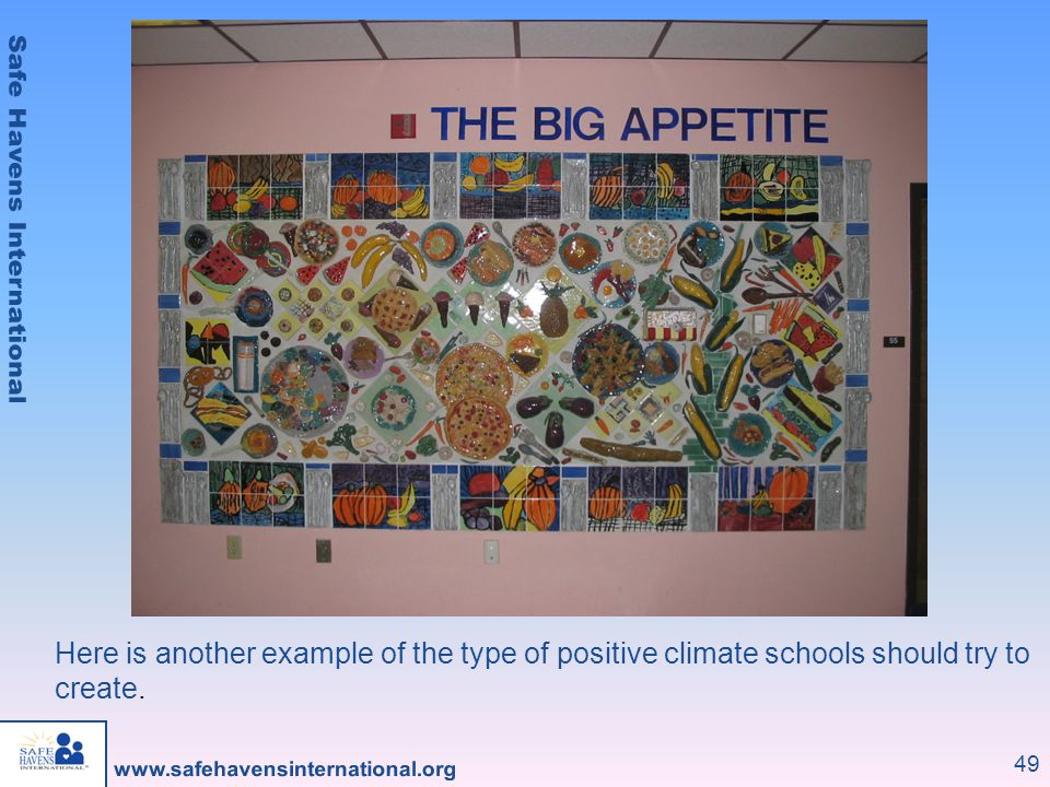 Here is another example of the type of positive climate schools should try to